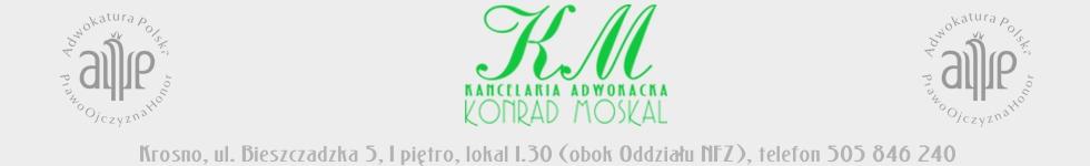 Konrad Moskal KANCELARIA ADWOKACKA